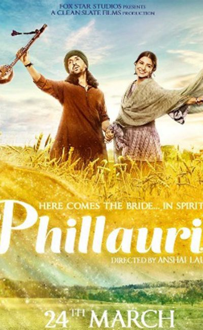 Phillauri Movie Review | Anushka Sharma | Diljit Dosanjh | Movie Review of Phillauri | Phillauri
