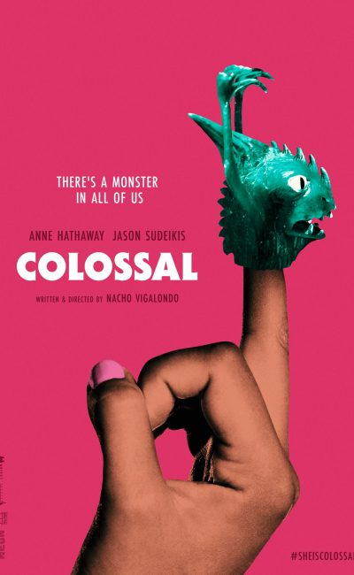 Colossal Movie Review | Movie Review of Colossal | Anne Hathaway | Nacho Vigalondo | Rocheston TV