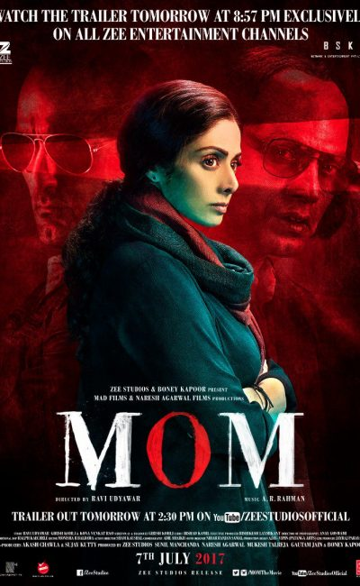 Mom Hindi Movie Review | Ravi Udyawar | Sridevi | Akshaye Khanna | Nawazuddin Siddiqui | Movie Review of Mom | Rocheston TV